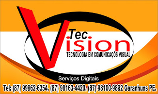 Tec Vision Tecnologia em Comunicação Visual.