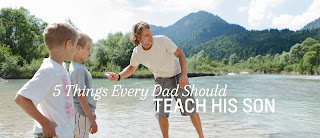 Culture News Things Every Dad Should Teach His Son