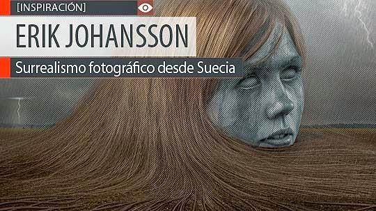 Surrealismo fotográfico de ERIK JOHANSSON