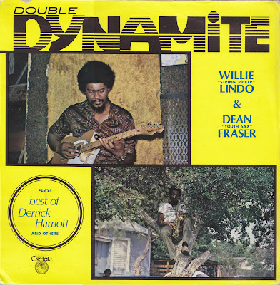 WILLIE LINDO & DEAN FRASER  - Double Dynamite