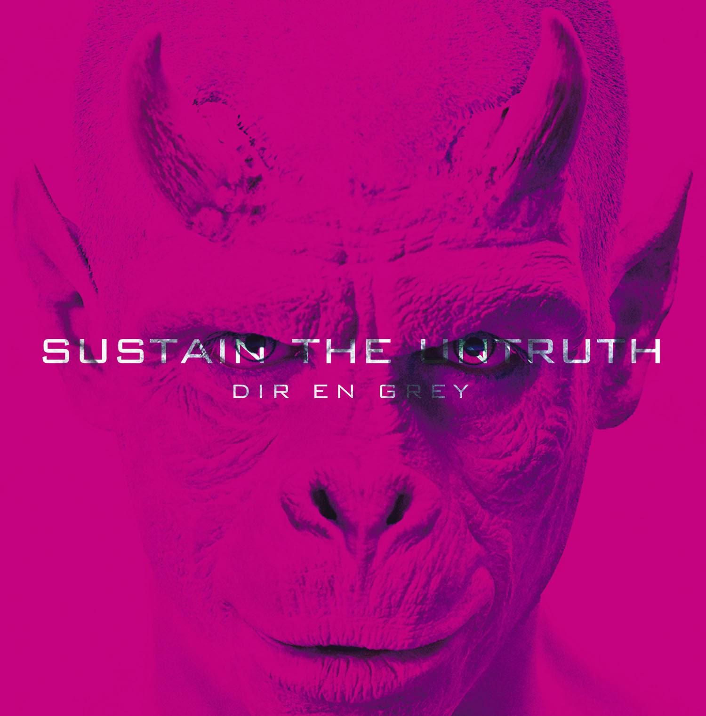 Dir en Grey Sustain the UNtruth 歌詞 lyrics cover