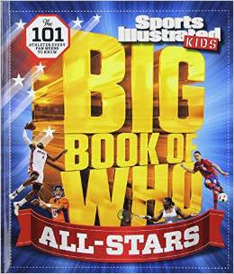 Sports Illustrated Kids Big Book of Who: ALL-STARS