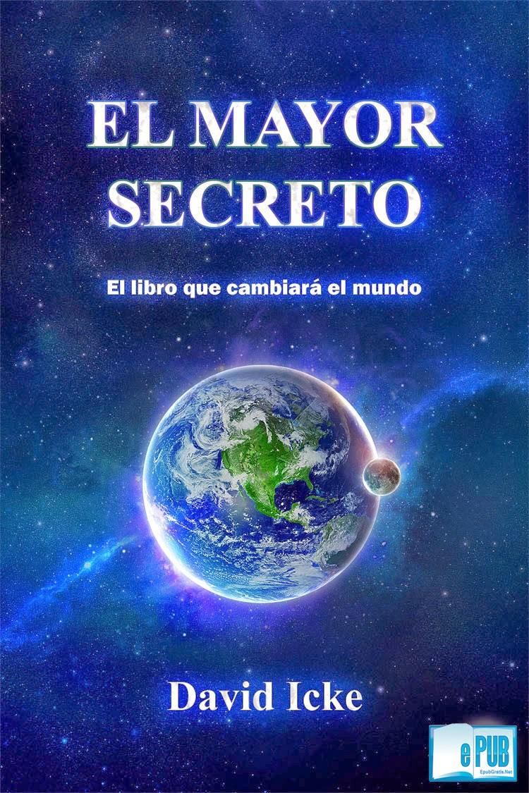 El+Mayor+Secreto El Mayor Secreto   David Icke