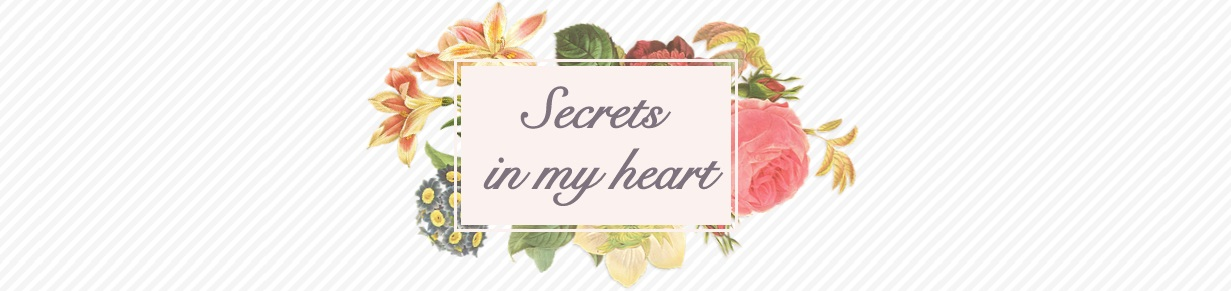 Secrets into my heart