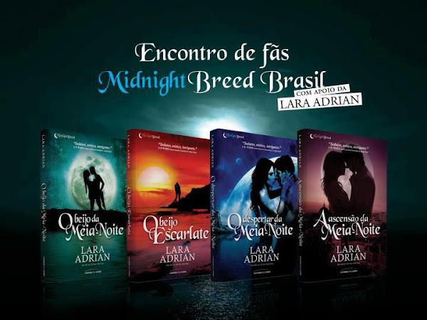 Encontro de fãs Midnight Breed Brasil em 4 capitais