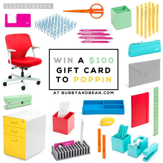GIVEAWAY // Win a $100 Gift Card to Poppin from Bubby & Bean!