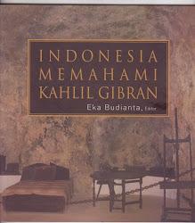 Buku INDONESIA MEMAHAMI KAHLIL GIBRAN