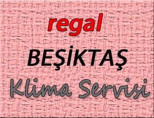 Regal Beşiktaş Klima Servis