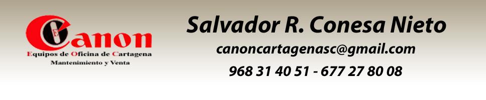 CANON CARTAGENA - SALVADOR R. CONESA NIETO - EQUIPOS DE OFICINA DE CARTAGENA