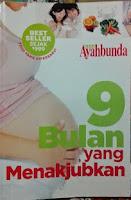 Rerensi Buku 9 Bulan Yang Menakjubkan Untuk Wanita Hamil