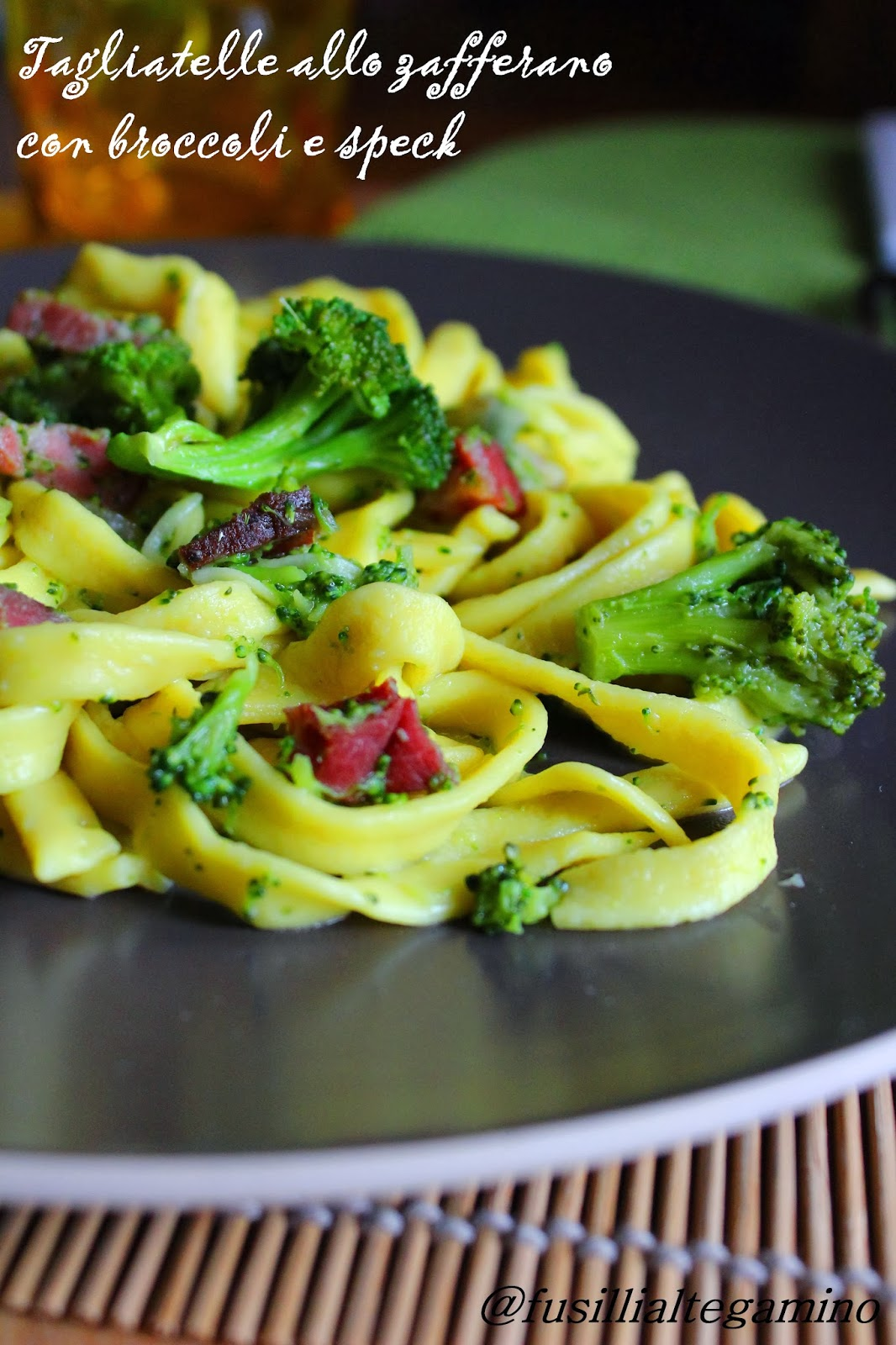 tagliatelle allo zafferano con broccoli e speck