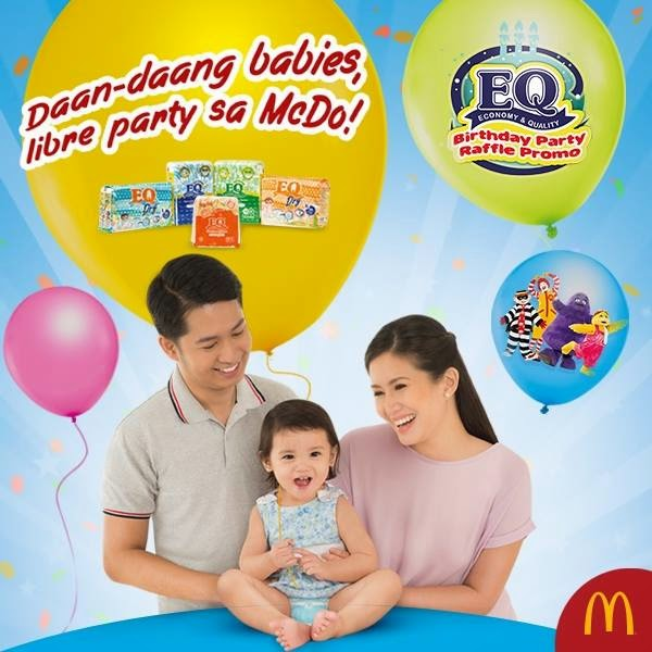 EQ-McDonalds Birthday Party Raffle Promo, EQ diapers promo, Birthday Party Raffle Promo, McDonalds