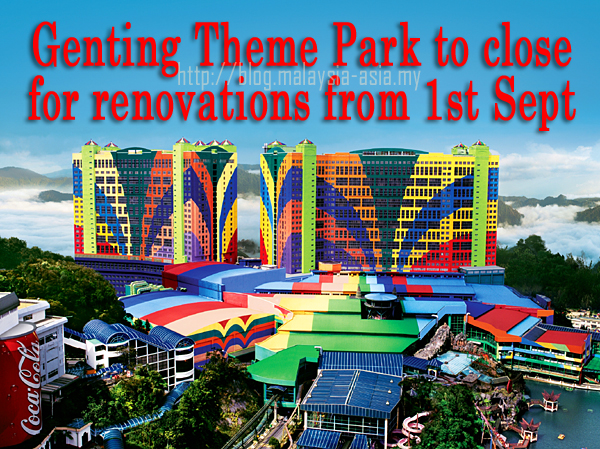 Genting Theme Park closed for renovations