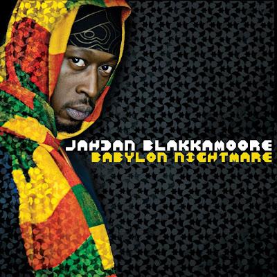 JAHdDAN BLAKKAMOORE - Babylon Nightmare