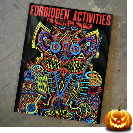 http://shopcriticalhit.com/collections/books/products/forbidden-activities-for-neglected-children