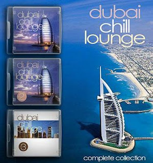 Dubai Chill Lounge Vol.1-3 (2005-2006)