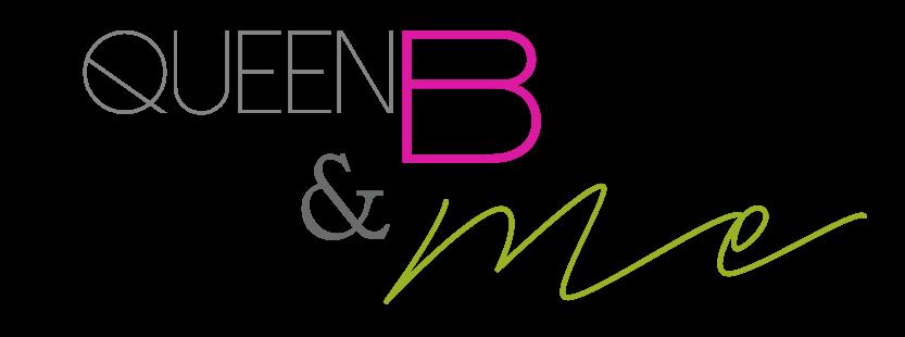 Queen B & Me