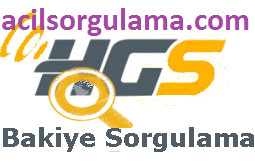 Acil HGS Bakiye Sorgulama