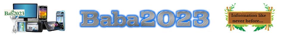 Baba 2023 |Android| Tech| Blogging Tips| Social Media| News