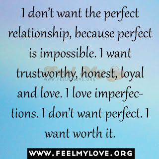 I don't want the perfect relationship