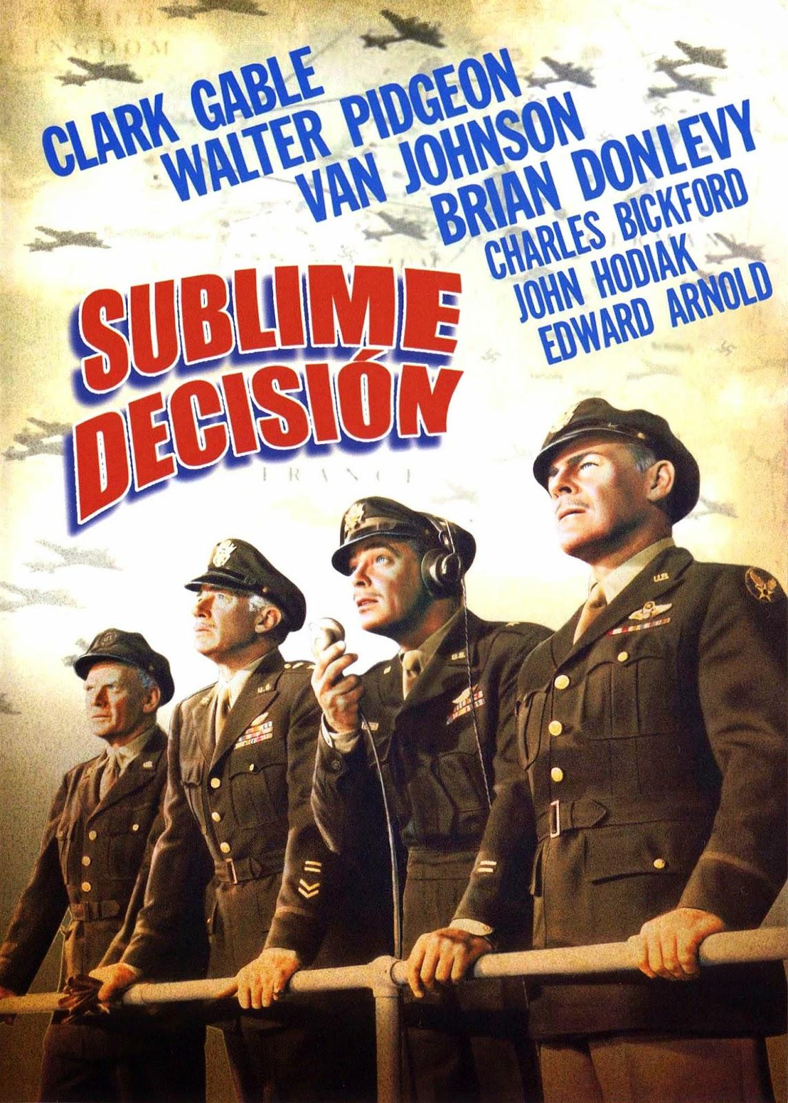 Sublime decisión (1948) Bélica