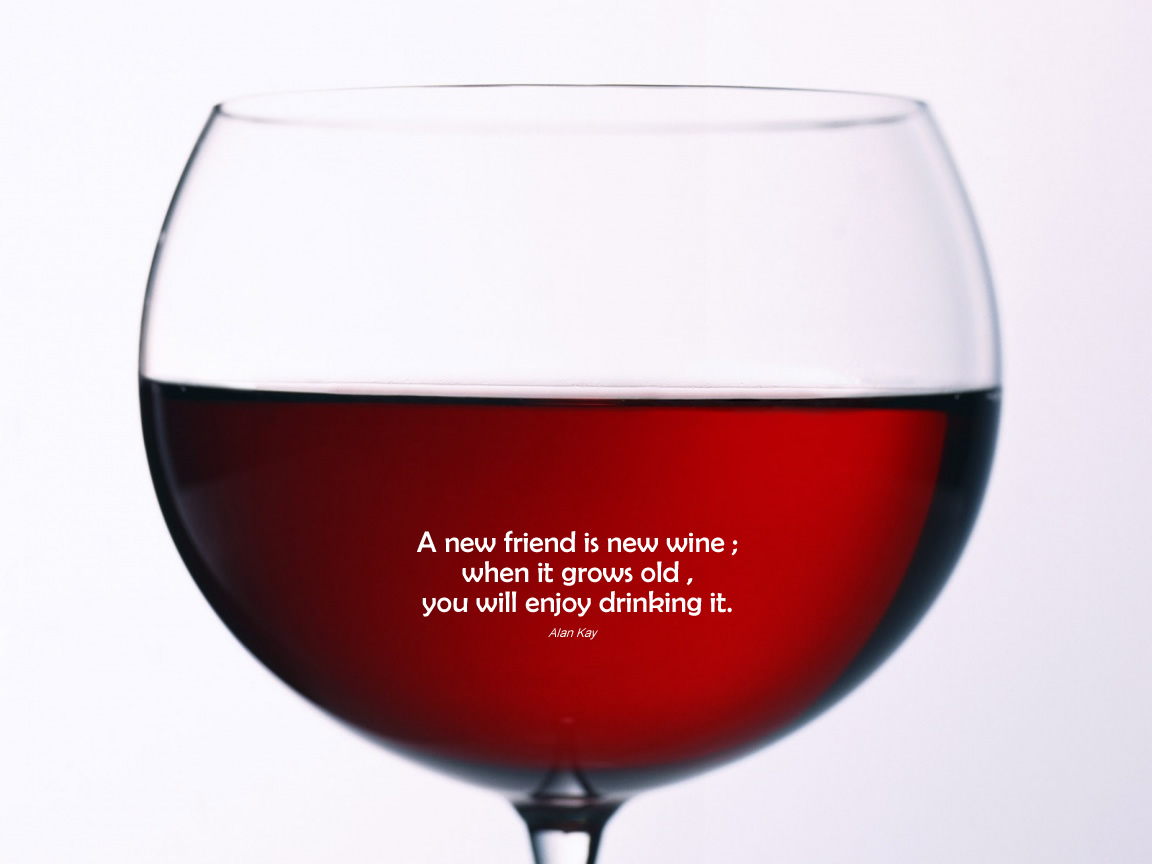 Friendship And Wine Sayings : Quotes about wine and friendship