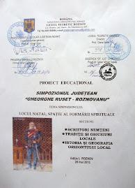 "Simpozionul judeţean ""Gheorghe Ruset-Roznovanu"", 25 mai 2013"