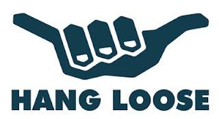 ... da Hang Loose