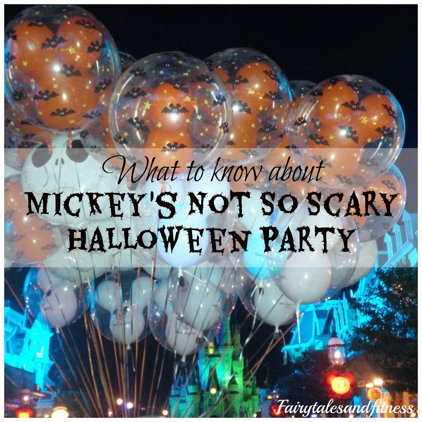 Fairytales and Fitness: Mickey's Not So Scary Halloween Party