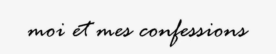 moi et mes confessions