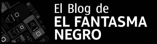 El Blog de El Fantasma Negro