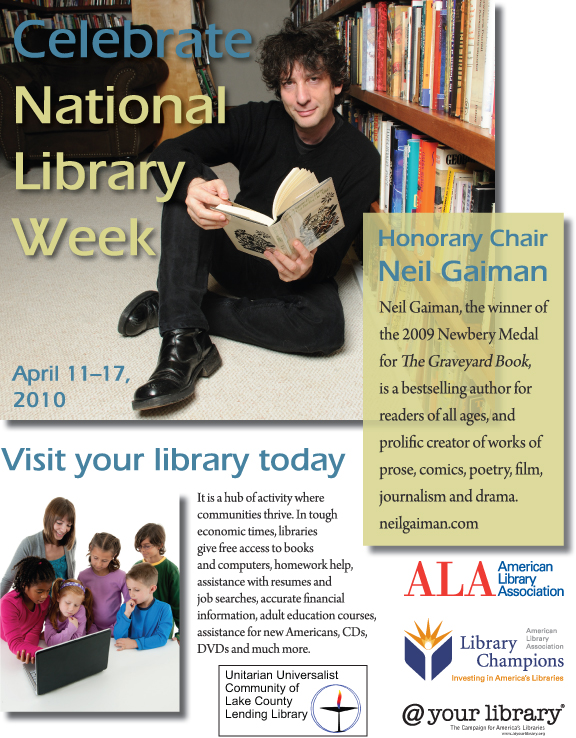 "ALA Graphics poster with UUCLC Lending Library partner logo: National Library Week, April 11-17, 2010. ""It's a hub of activity where communities thrive. In tough economic times, libraries give free access to books and computers, homework help, assistance with resumes and job searches, accurate financial information, adult education courses, assistance for new Americans, CDs, DVDs and much more."""