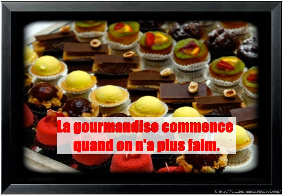 Belle citation gourmandise en image