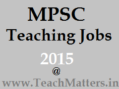 image : MPSC Teaching Jobs 2015