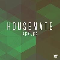 dubstep housemate zen ep
