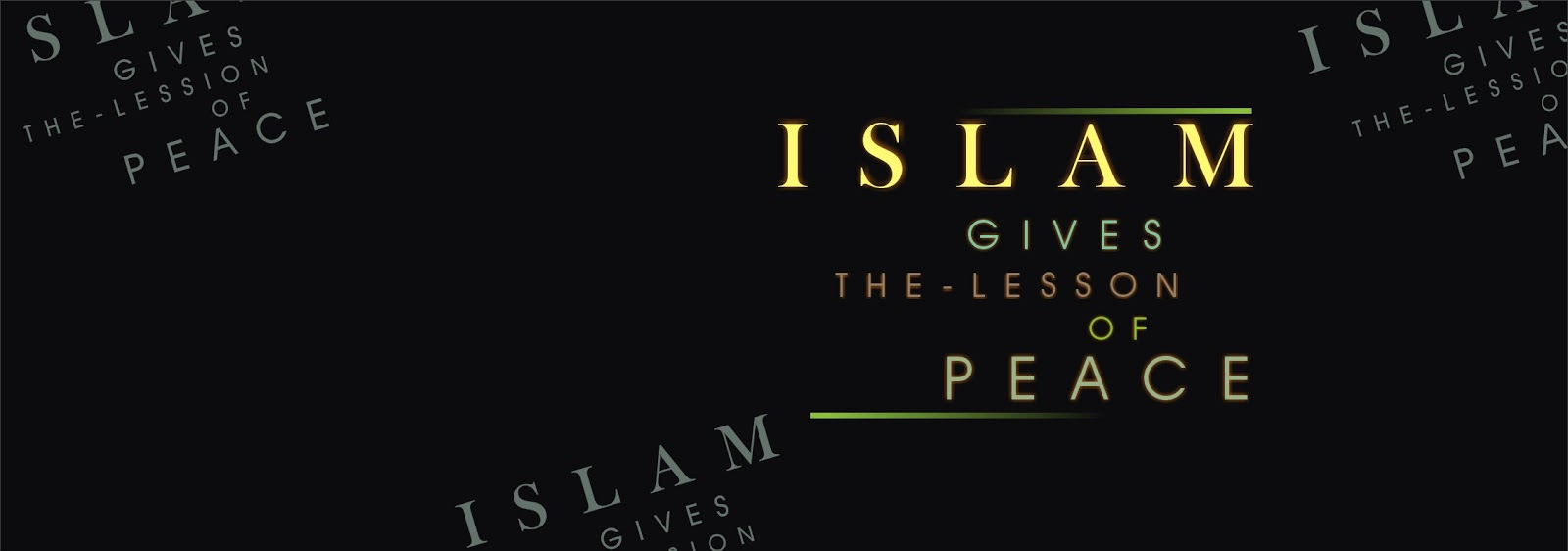 Islam Gives the Lesson of Peace - Timeline Photo
