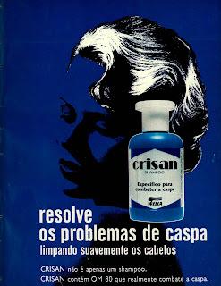 propaganda shampoo Crisan - 1977.  os anos 70; propaganda na década de 70; Brazil in the 70s, história anos 70; Oswaldo Hernandez;