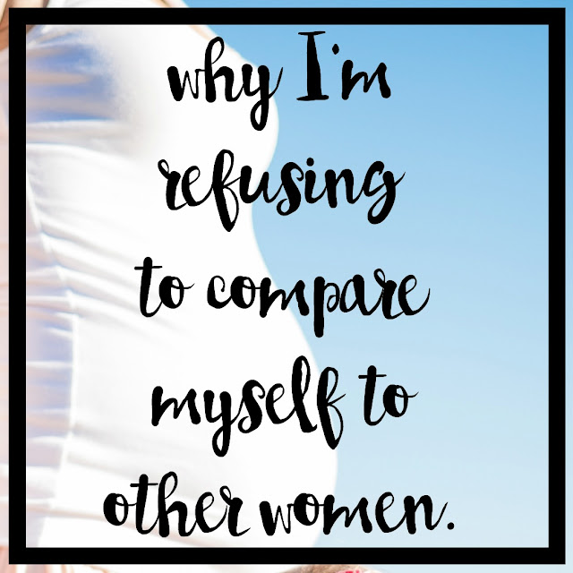 Why I'm refusing to compare myself to other women