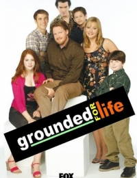 Grounded for Life 5 | Bmovies