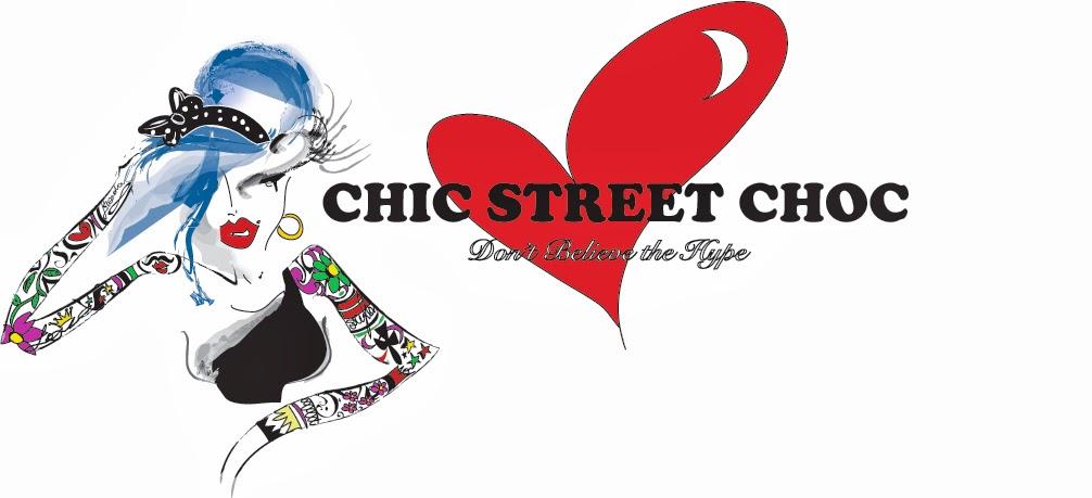CHIC STREET CHOC