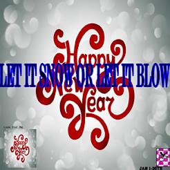 Let It Snow or Let It Blow Hunt