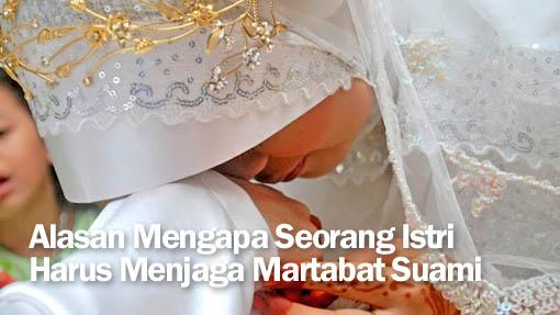 Inilah Alasan Mengapa Seorang Istri Harus Menjaga Martabat Suami
