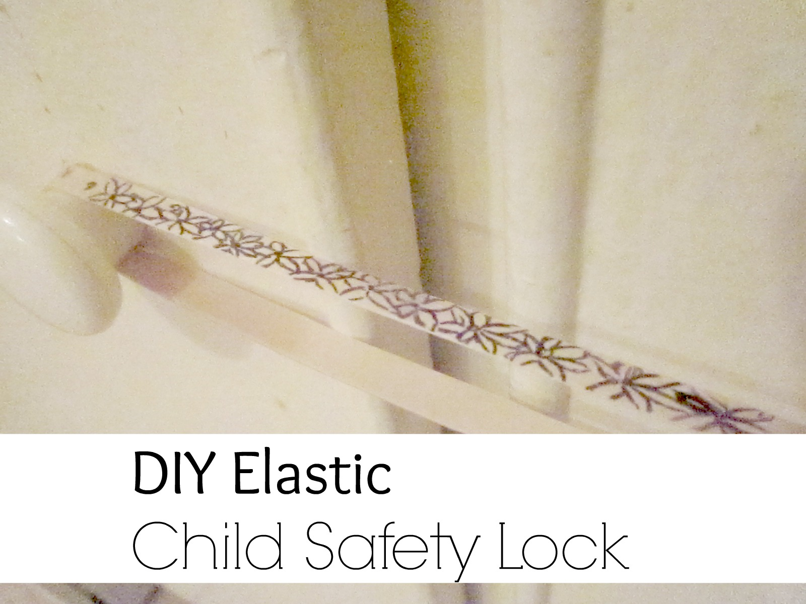 diy child lock