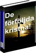De frfljda kristna!