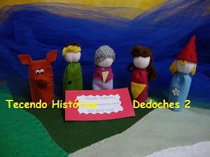 Dedoches de Histórias - temos diversas !