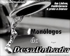 Monólogos da Desalinhada