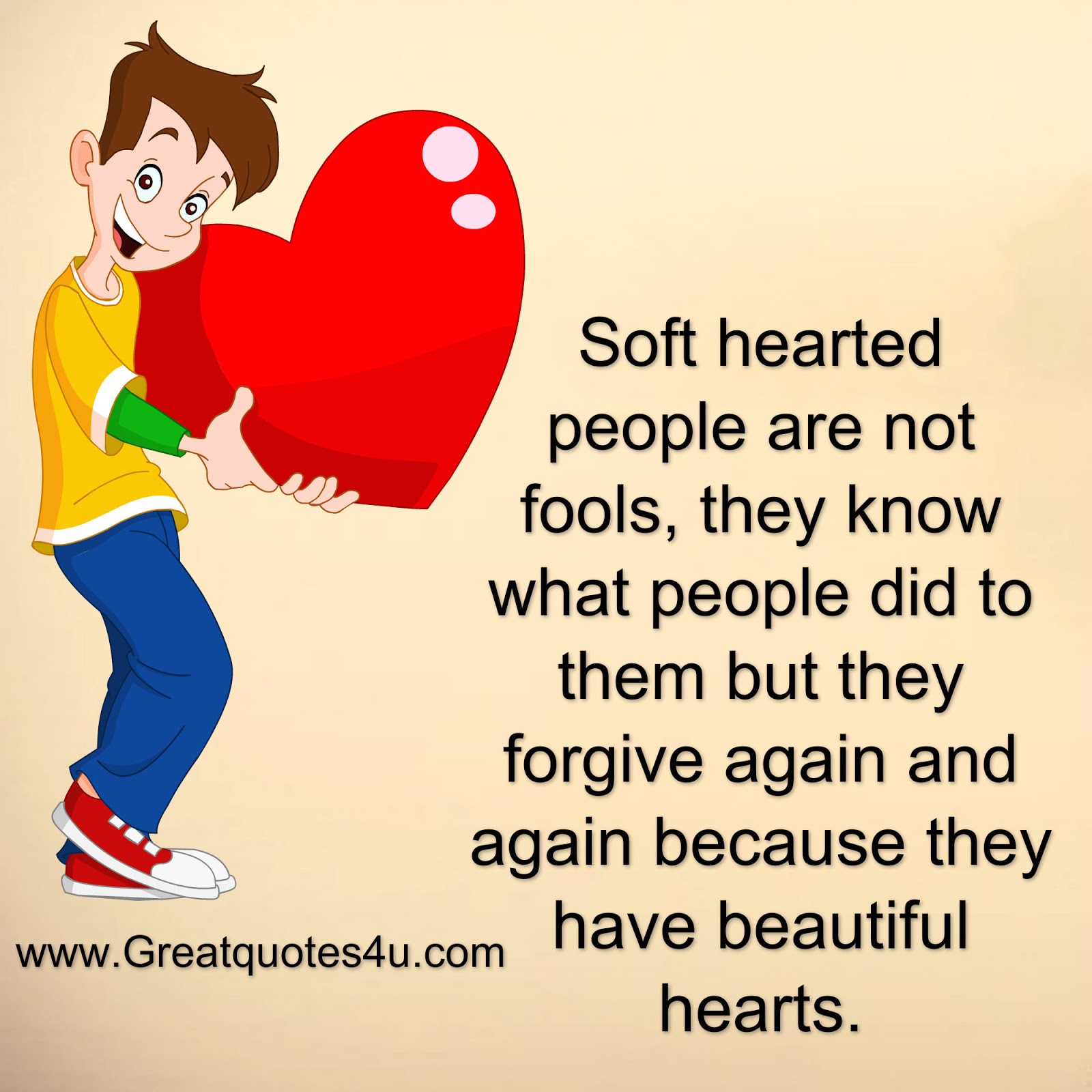 Soft Quotes Gr8 Ppl  Gr8 Thoughts Soft Hearted People Are Not Fools
