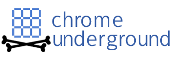 Chrome Underground