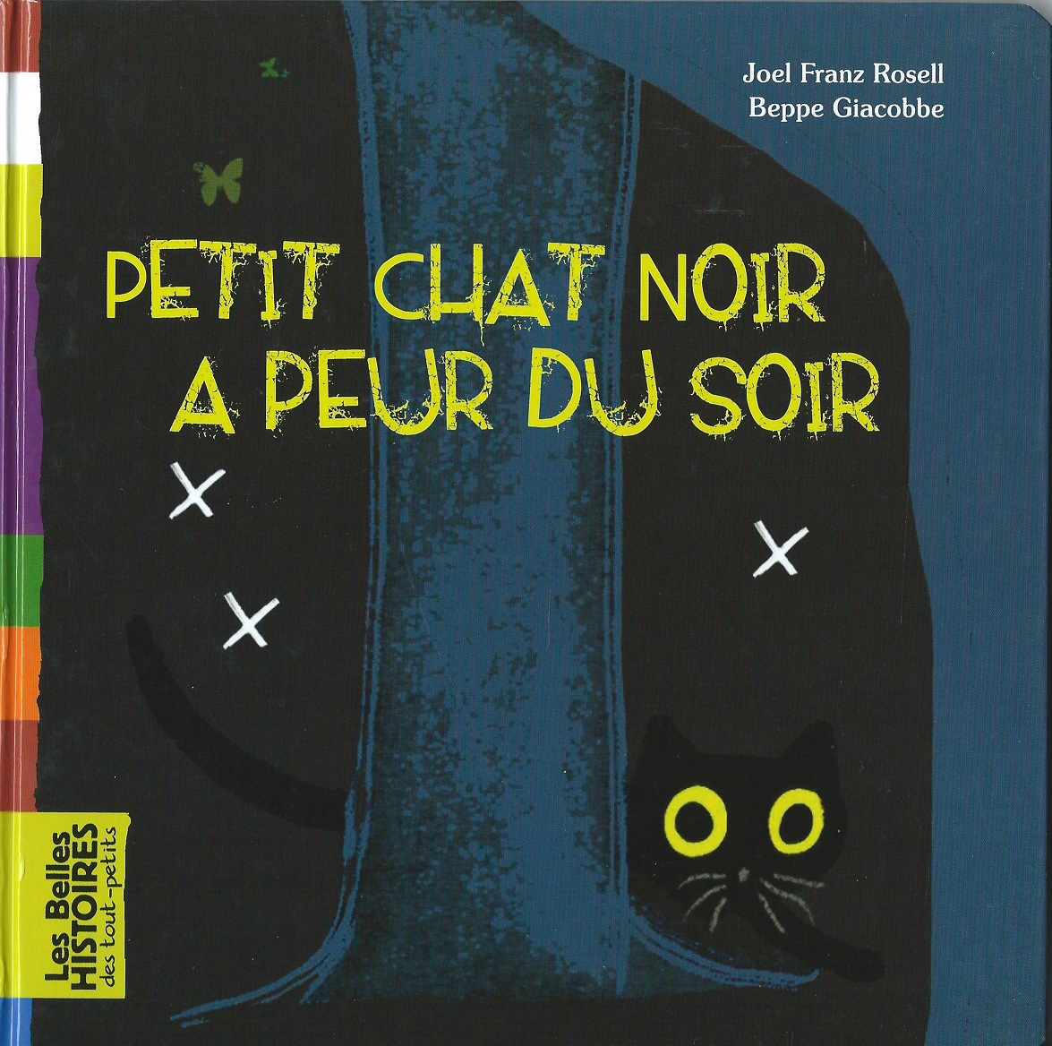 Petit Chat Noir a peur du soir. Bayard, 2010