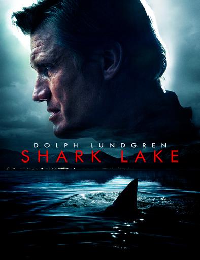 Ver Shark Lake (Mandíbulas letales) (2015) Online